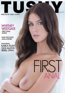 First Anal (2016) – Whitney Westgate, Karla Kush, Rebel Lynn, Gigi Allens