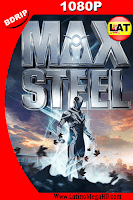 Max Steel (2016) Latino HD BDRIP 1080P - 2016