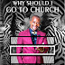 Book - Why Should I Go To Church?