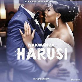 Audio | Wakwanza - Harusi