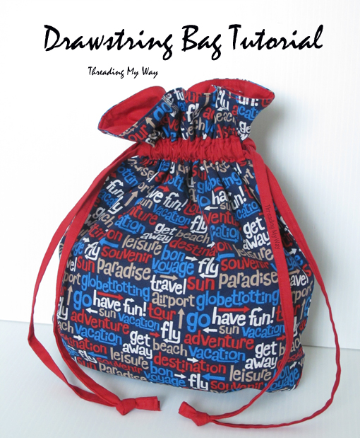 Threading My Way Drawstring Bag Tutorial Cool Drawstring Bag Pattern