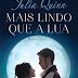 "[Resenha]: ""Mais Lindo que a Lua"", de Julia Quinn"