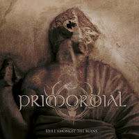"Primordial - """"Exile Amongst the Ruins"""