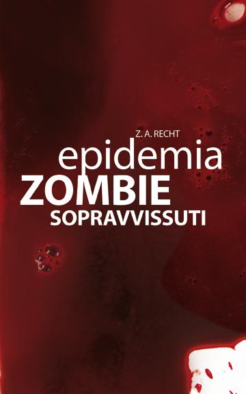 Epidemia Zombie - #3 - Sopravvissuti
