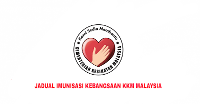 Jadual Imunisasi Kebangsaan KKM 2019 Malaysia