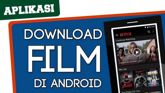 aplikasi download film android gratis