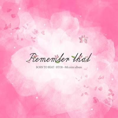 BTOB Remember That