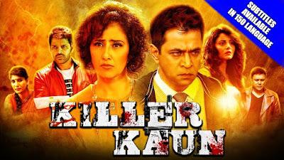 https://musicbasket24.blogspot.com/2018/05/killer-kaun-2018-hindi-full-dubbed.html