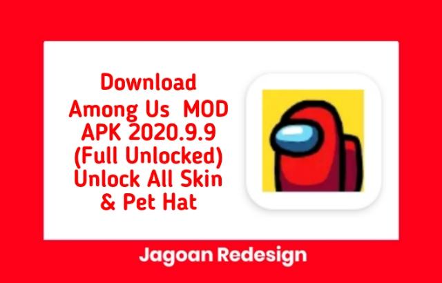 Download Among Us  MOD APK 2020.9.9 Unlock All Skin & Pet Hat