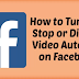 Disable Autoplay Facebook