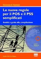 Le nuove regole per il POS e il PSS semplificati. Con CD-ROM