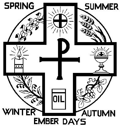 The Rector's Corner: Lenten Embertide: Praying for the