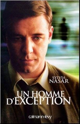 Roman : UN HOMME D'EXCEPTION, De la schizophrénie au Nobel, la vie singulière de John Nash