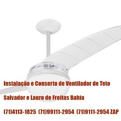 Ventilador de Teto Só Instale com Profissional Qualificado em Salvador-BA