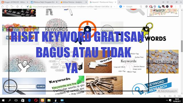 Mengunaan Tool Riset Keyword Gratisan Bagus Atau Tidak Bagi Seo