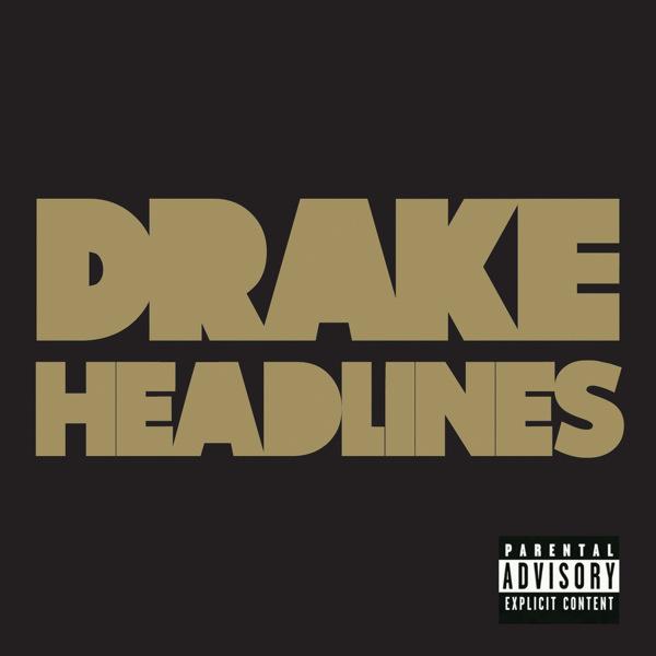 Drake - Headlines - Single Cover