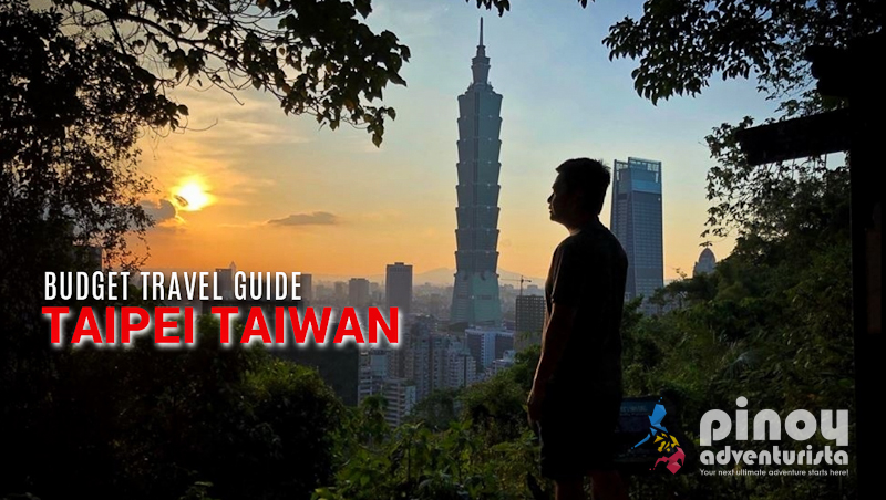 TAIPEI TAIWAN TRAVEL GUIDE 2019 with an ₱8,000 DIY Itinerary and