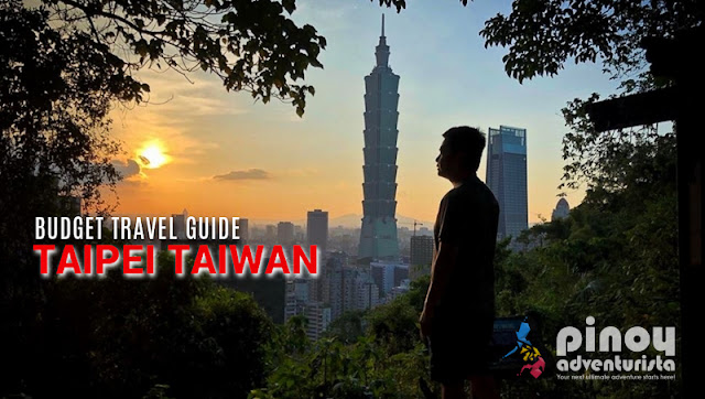 NEW UPDATED Taipei Taiwan Travel Guide Blogs 2021 with DIY Itinerary, things to do in Taiwan, and Expenses pdf