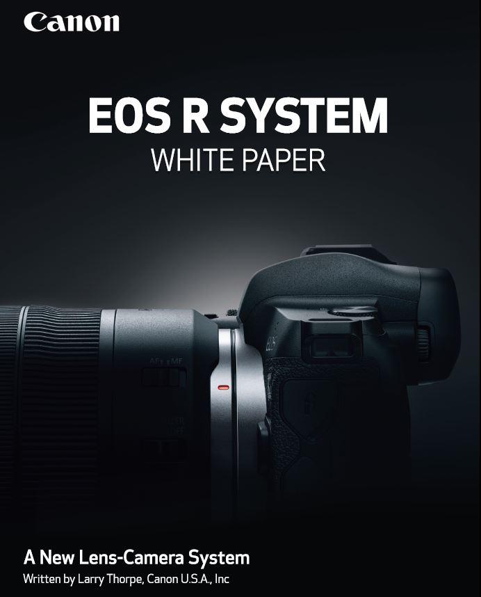 Canon Camera News 2018 Canon EOS R System White Paper PDF Download - White Paper Pdf