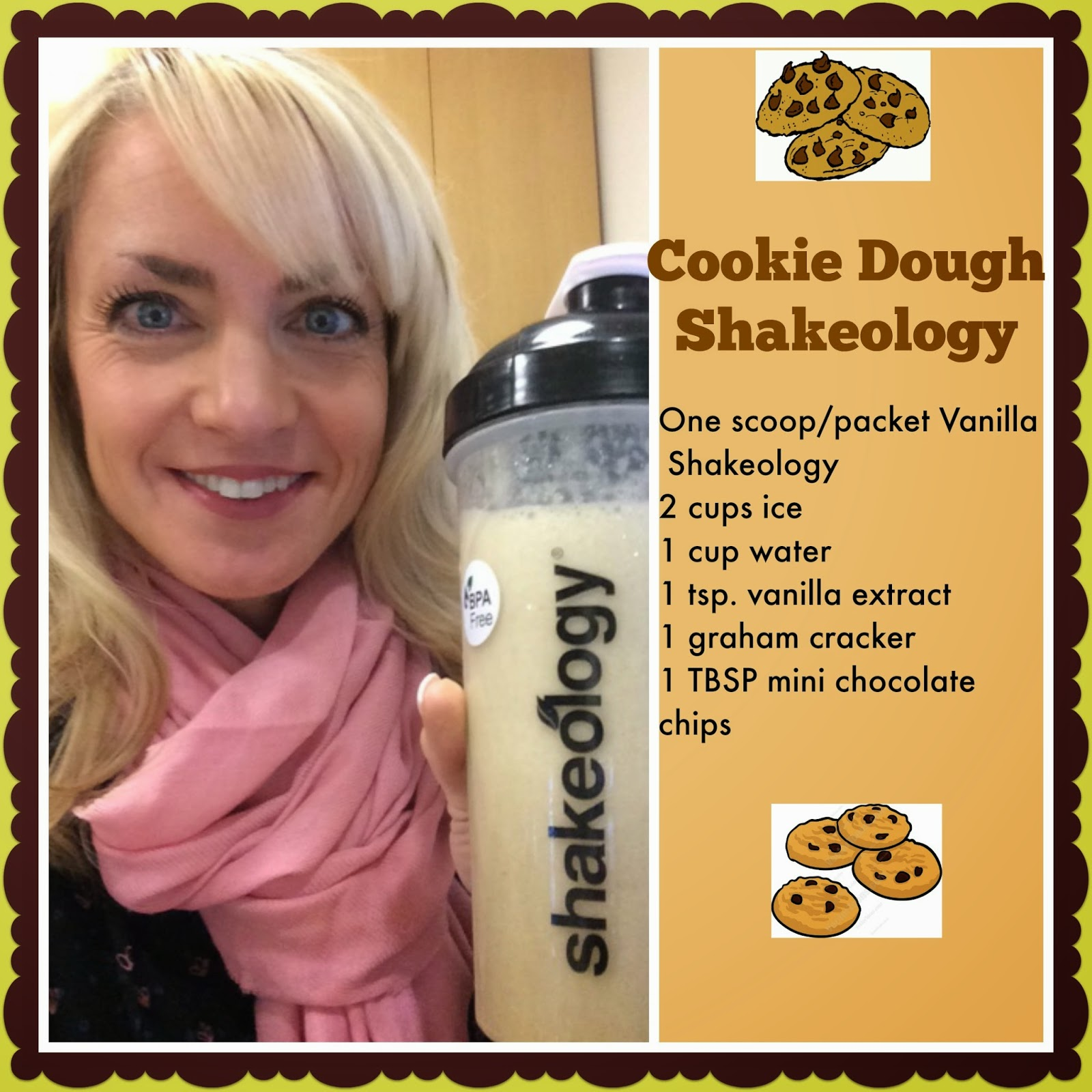 Chocolate chip cookie dough shakeology, Vanessa McLaughlin, The Butterfly Effect