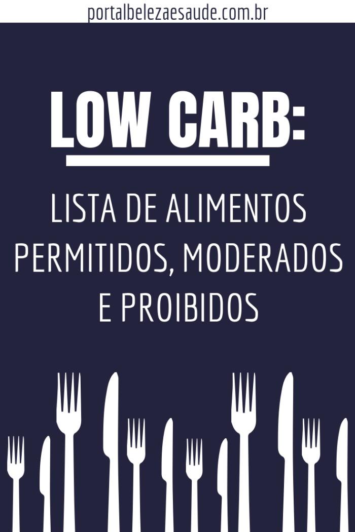 LOW CARB: ALIMENTOS PERMITIDOS, MODERADOS E PROIBIDOS