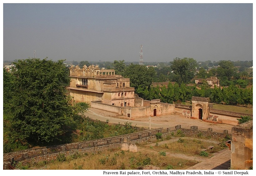 Parveen Rai palace, Fort, Orchha, Madhya Pradesh, India - Images by Sunil Deepak
