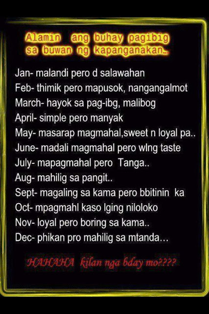 Comedy Quotes Tagalog Version: Tagalog Love Life Based From Your Birth Month