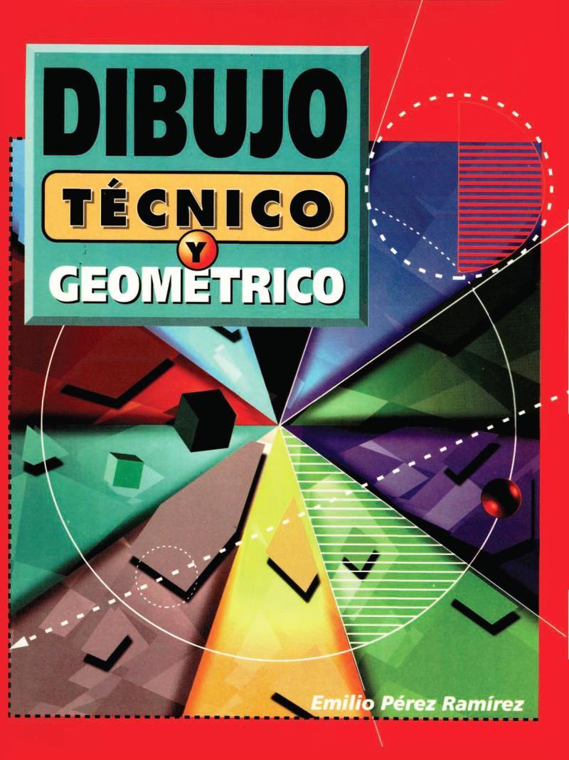Dibujo técnico y geométrico – Emilio Pérez Ramírez
