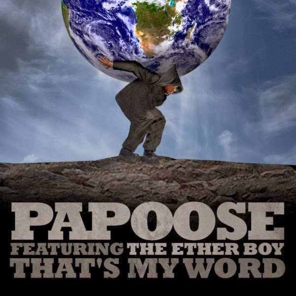 Papoose - That's My Word (feat. The Ether Boy) - Single Cover