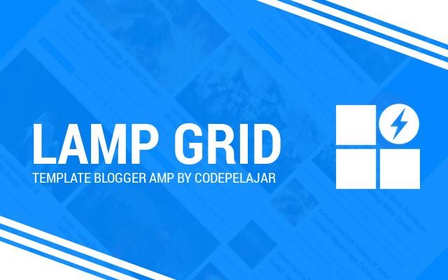 Lamp Grid - Template AMP Blogger