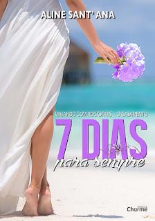 [Resenha] 7 dias para sempre - Aline Sant' Ana #1.5