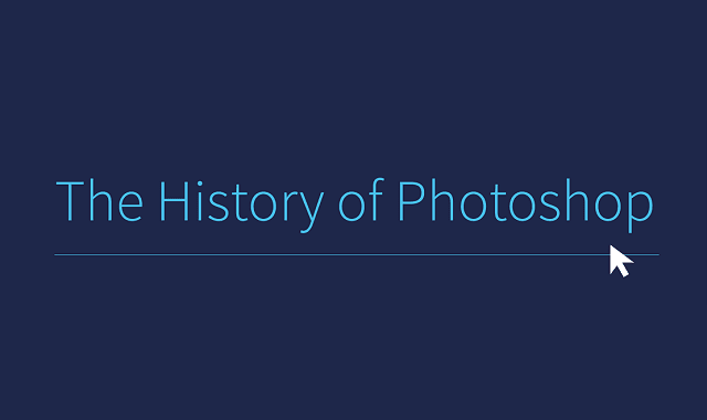 The History of Photoshop