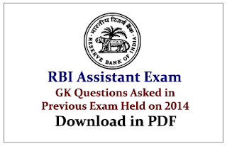 List of GK Questions Asked in RBI Assistant Exam Held on 2014- Download in PDF