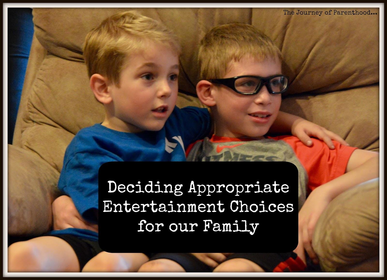 Deciding Appropriate Entertainment Choices for Our Family
