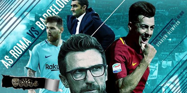 Prediksi AS Roma Vs Barcelona, Rabu 11 April 2018 Pukul 01.45 WIB @ SCTV