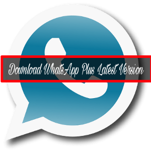 Whatsapp-Plus-Latest-Version-Download-Kaise-Kare