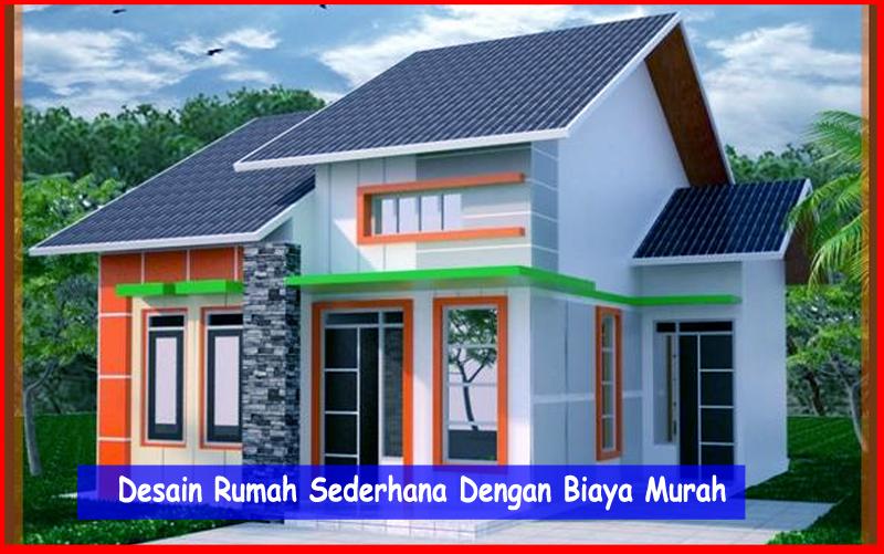 desain rumah sederhana dengan biaya murah cara membangun