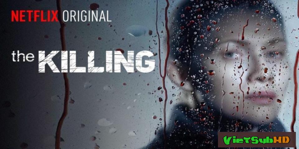 Phim Vụ Án Giết Người (phần 4) Tập 6 VietSub HD | The Killing (season 4) 2014