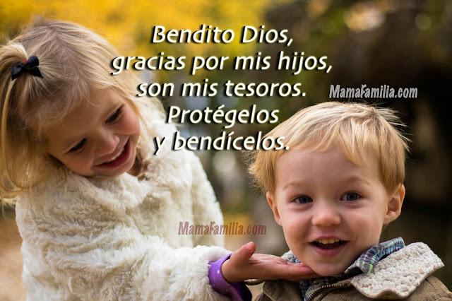 Frases con Oración por mis Hijos,   que Dios los bendiga y los proteja.  Imágenes con oraciones por Mery Bracho.
