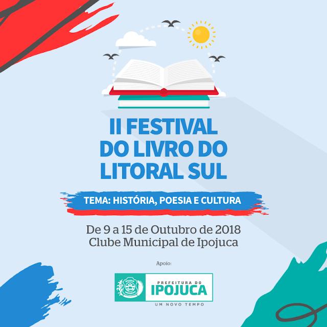 Ipojuca recebe segunda edição do Festival do Livro do Litoral Sul  Shows, lançamentos de livros e palestras fazem parte do evento, que terá programação especial para o Dia das Crianças (12/10) e Dia do Professor (15/10). Jessier Quirino é atração da abertura