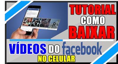 Como Baixar Vídeos do Facebook pelo Celular