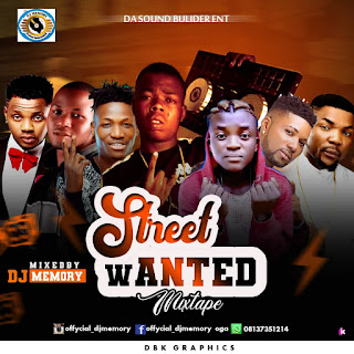DOWNLOAD Mixtape : Dj Memory -- Street Wanted Mixtape