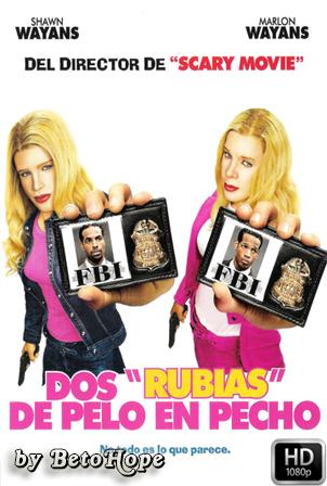 Dos Rubias De Pelo En Pecho Extended [1080p] [Latino-Ingles] [MEGA]