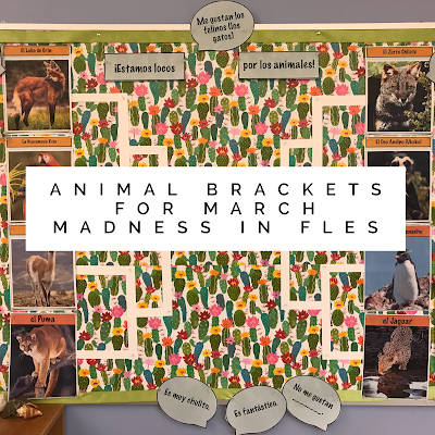 March Madness Animal Brackets for FLES Spanish and French