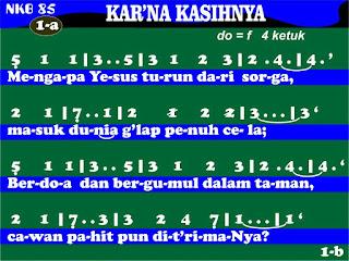 Lirik dan Not NKB 85 Kar'na KasihNya