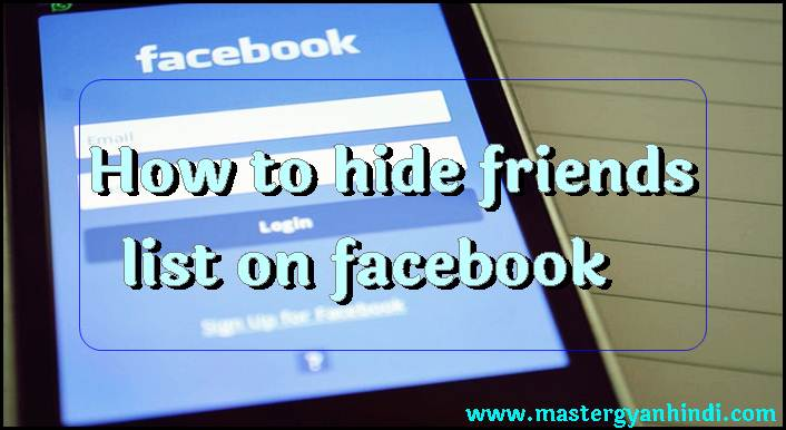 facebook friend list kaise chipaye how to hide friends list on
