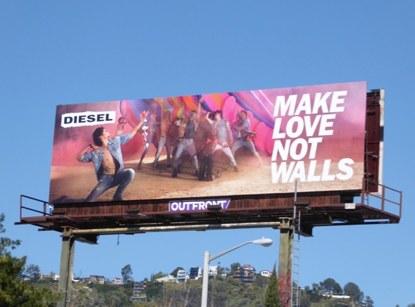 Make love not walls Diesel billboard