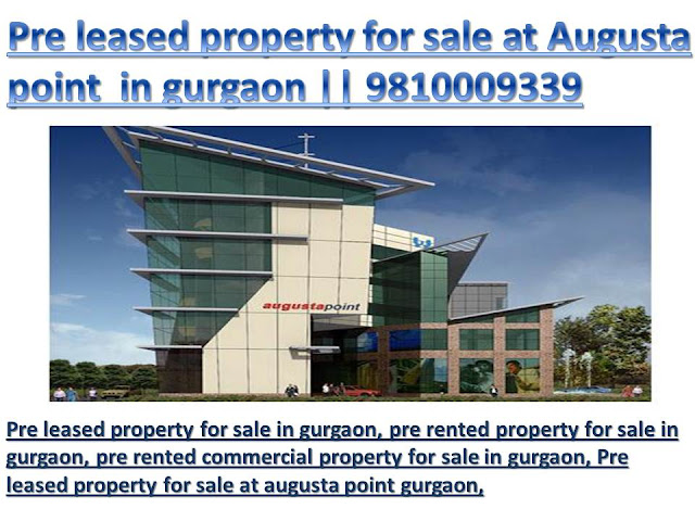 pre leased property for sale at Augusta point in gurgaon
