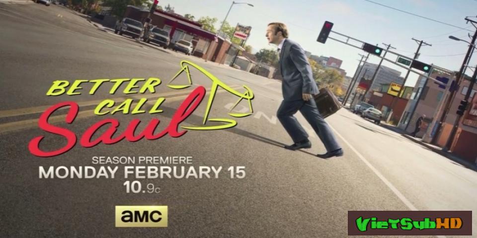 Phim Hãy Gọi Cho Saul (phần 2) Hoàn Tất (10/10) VietSub HD | Better Call Saul (season 2) 2016
