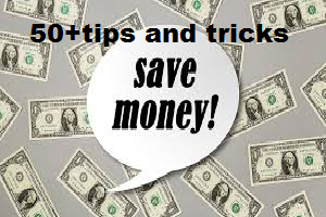 Top 50+ Tips and Tricks for Saving Money in 2019, Creative ways for Money Saving.